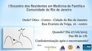 1º Encontro Estadual de Residentes em Medicina de Familia e Comunidade - RJ