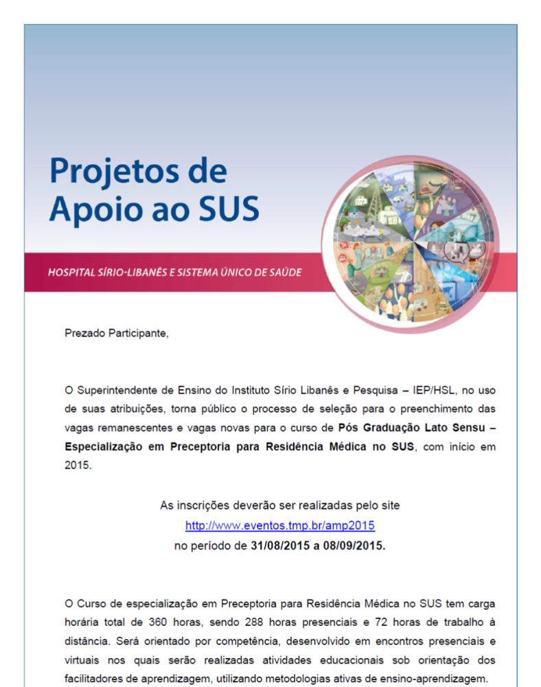 Prazo até 10/09/15 - Edital para o Processo Seletivo para o Curso de Especialização em Preceptoria para Residência Médica (1/2)